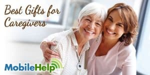 MobileHelp satisfied customer and caregiver